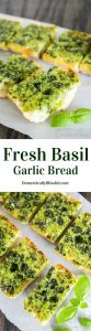 fresh basil recipes FRESH BASIL GARLIC BREAD