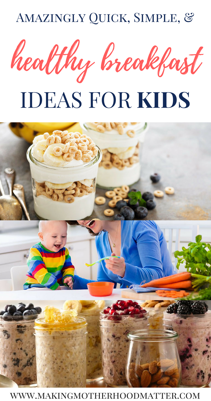 Breakfast is the most important meal the day, but is your child eating a healthy breakfast? Here are five quick and healthy breakfast ideas for kids. Click the link or visit www.makingmotherhoodmatter.com to discover all five quick breakfast for kids recipes that can be made in under 20 minutes.