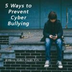 ways to prevent Cyber bullying